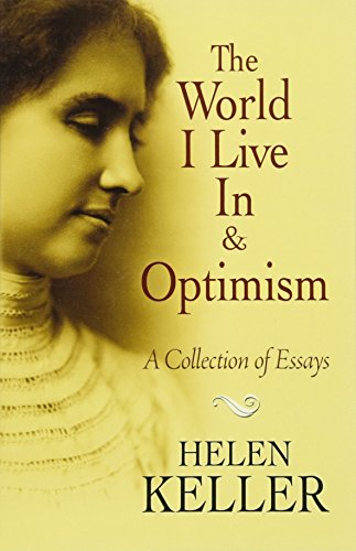The World I Live In and Optimism: A Collection of Essays (Dover Books on Literature & Drama) (World Drama)