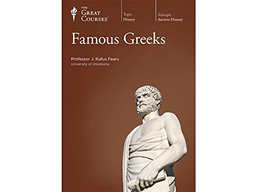 Famous Greeks by The Teaching Company