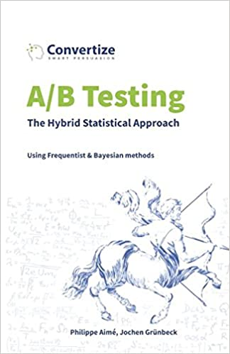 A/B Testing - The Hybrid Statistical Approach: Using