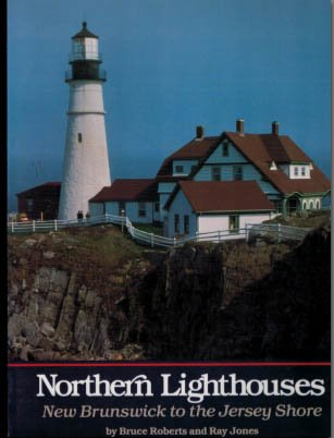 Northern lighthouses: New Brunswick to the Jersey shore