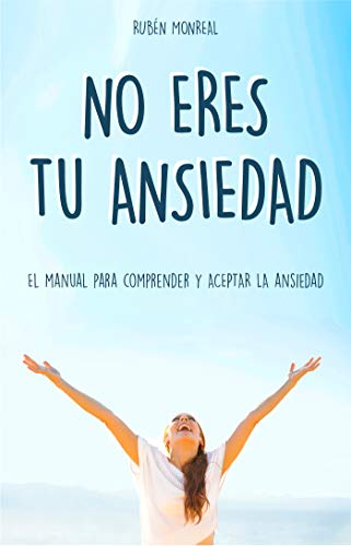 No eres tu ansiedad (Spanish Edition) - Kindle edition by ...