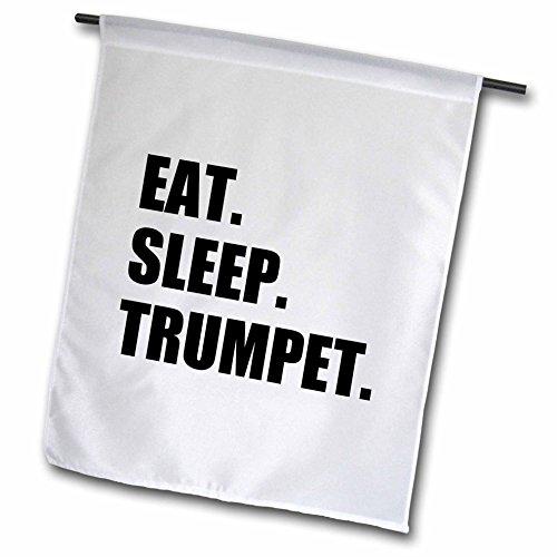 3dRose fl_180452_1 Eat Sleep Trumpet Black Text Music Musician Fun Orchestra Practice Garden Flag, 12 by 18-Inch ()