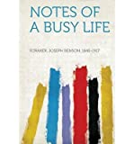 img - for Notes of a Busy Life(Paperback) - 2013 Edition book / textbook / text book