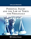 Personal Injury and the Law of Torts for Paralegals (Aspen Paralegal)