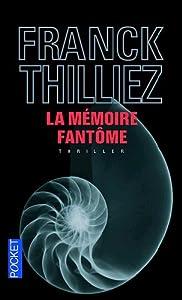 vignette de 'La mémoire fantôme (Franck Thilliez)'