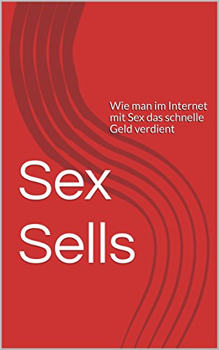 Sex sells on internet