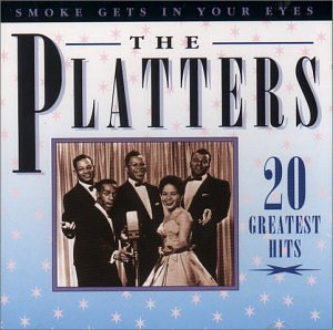 Smoke Gets in Your Eyes: 20 Greatest Hits by Platters (1996-08-02)