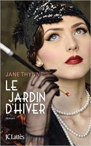 Le jardin d'hiver (2016) - Jane Thynne
