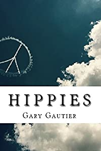 Hippies by Gary Gautier ebook deal