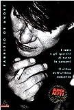 Fabrizio De Andrè : i testi e gli spartiti di tutte le canzoni, il video dell'ultimo concerto