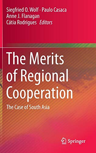 The Merits of Regional Cooperation: The Case of South Asia