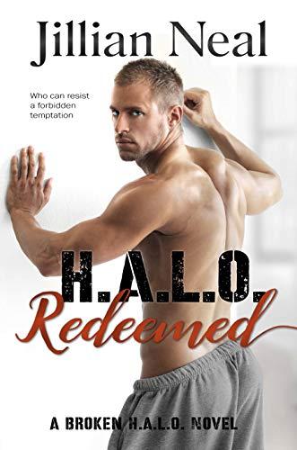 H.A.L.O. Redeemed: A Broken HALO Novel (Broken H.A.L.O. Book 2) ()