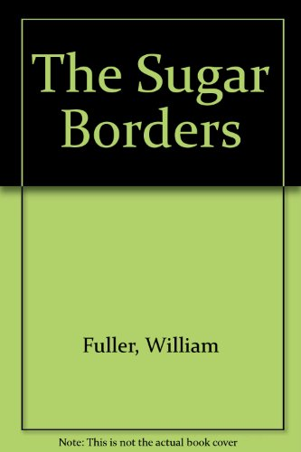 The Sugar Borders