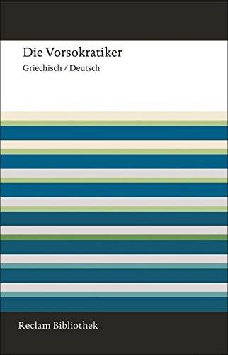 die-vorsokratiker-griechisch-deutsch-reclam-bibliothek
