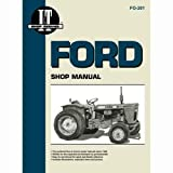 I&T Shop Manual Collection - FO-201 Ford TW10 TW10 TW20 TW20 8000 8000 9700 9700 5000 5000 9000 9000 8700 8700 8600 8600 Super Major Super Dexta Super Dexta 9600 9600 TW30 TW30 Dexta Dexta
