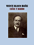 CAÑAS Y BARRO - VICENTE BLASCO IBAÑEZ