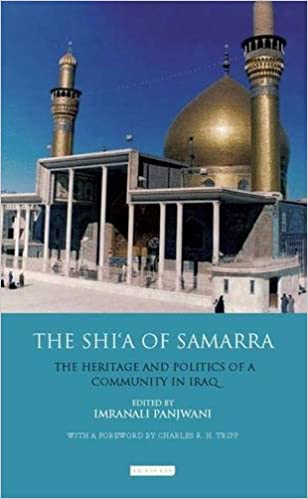 Book The Shi'a of Samarra: The Heritage and Politics of a Community in Iraq (Library of Modern Middle East Studies)