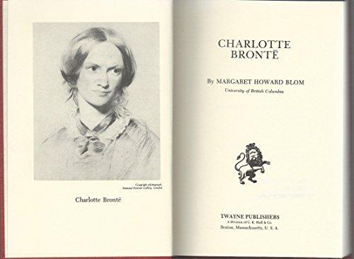 Charlotte Bronte (Twayne's English Authors Series ; Teas - 203 Tea