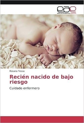 Recién nacido de bajo riesgo: Cuidado enfermero (Spanish Edition ...