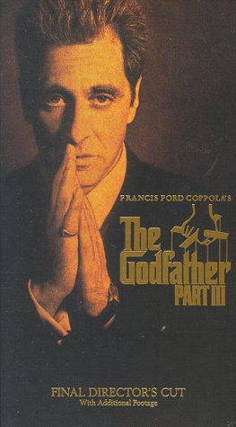 The Godfather, Part III (Final Director's Cut) [VHS] -