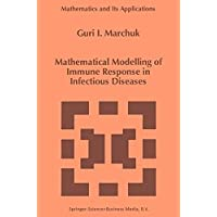 Mathematical Modelling of Immune Response in Infectious Diseases (Mathematics and...