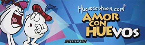 Amor de Huevos/ Good loves