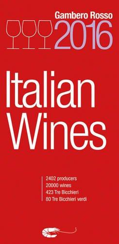 Italian Wines 2016 by Gambero Rosso