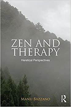 Zen And Therapy: Heretical Perspectives Download Pdf