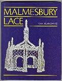 Malmesbury Lace, Joan Blanchard, 0713466154