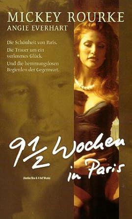 9 12 Wochen In Paris Vhs Mickey Rourke Angie Everhart Agathe