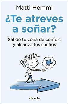 Te Atreves a Sonar / Do You Dare to Dream?