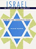 Israel in Search of Identity : Reading The Formative Years, Rejwan, Nissim, 0813016649