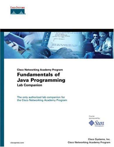 Fundamentals of Java Programming Lab Companion (Cisco Networking Academy Program) by Cisco Press