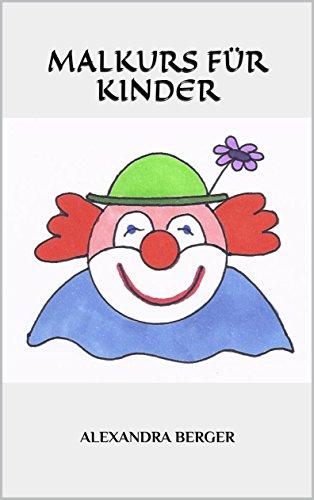 Download Malkurs für Kinder (German Edition) Pdf