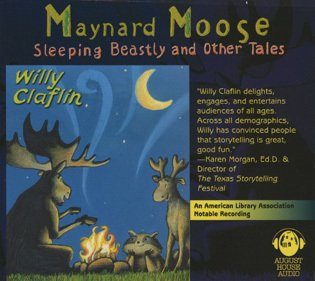 Sleeping Beastly: And Other tales from Maynard Moose by August House