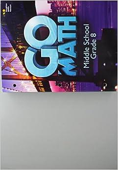 Book Go Math!: Student Interactive Worktext (StA) Grade 8 2016