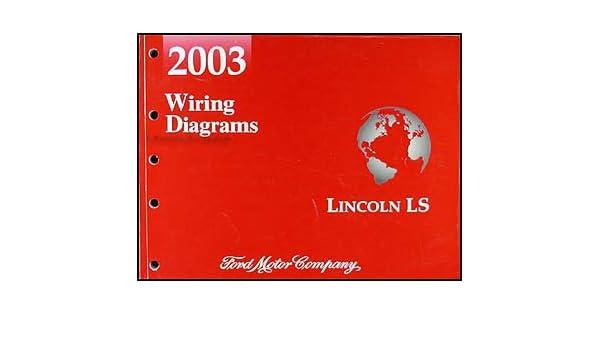 2003 lincoln ls wiring diagram manual original paperback – 2003