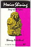 Mexico Shining : Versions of Aztec Songs, Arbuthnot, Nancy P., 0894107860