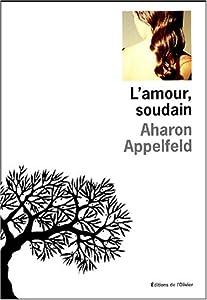 """Afficher """"L'amour, soudain"""""""
