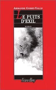 Le puits d'exil par Armande Gobry-Valle