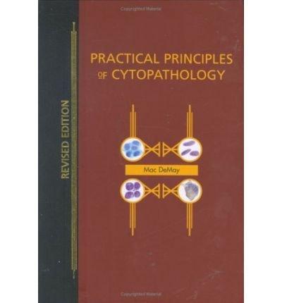 [(Practical Principles of Cytopathology)] [Author: Richard Mac Demay] published on (October, 2007) pdf epub