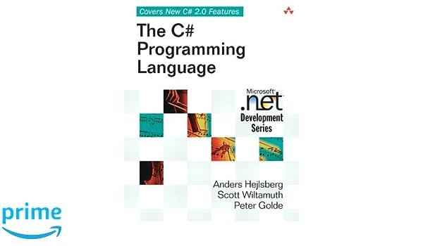 The C# Programming Language MICROSOFT NET DEVELOPMENT SERIES: Amazon.es: Anders Hejlsberg, Scott Wiltamuth, Peter Golde: Libros en idiomas extranjeros