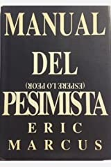 Manual del Pesimista (Spanish Edition) Paperback