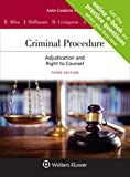 Criminal Procedure: Adjudication and the Right to Counsel (Aspen Casebook) [Connected Casebook]