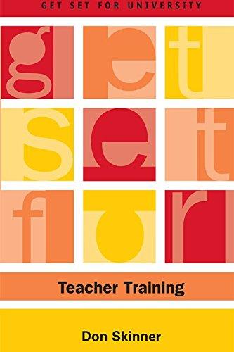 Get Set for Teacher Training (Get Set for University EUP)