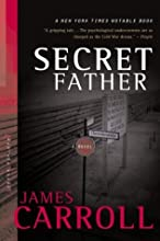Secret Father: A Novel