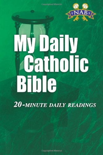 (My Daily Catholic Bible: 20-Minute Daily Readings (Revised New American Bible))