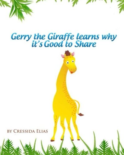 Gerry the Giraffe Learns Why it