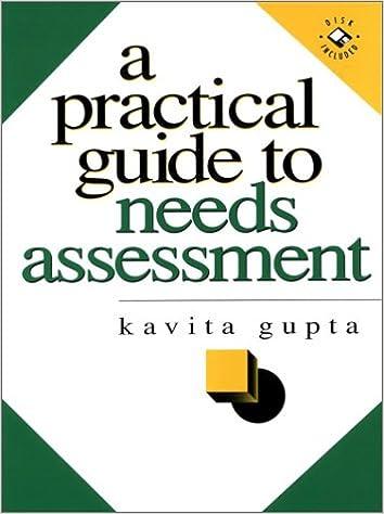 A Practical Guide To Needs Assessment Kavita Gupta