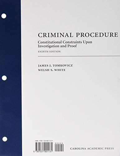 Criminal Procedure : Constitutional Constraints Upon Investigation and Proof